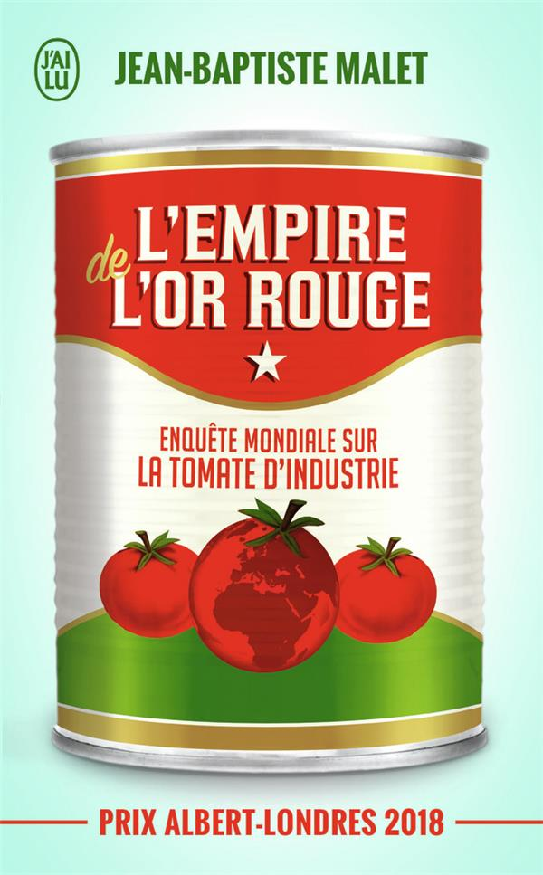 L'EMPIRE DE L'OR ROUGE - DOCUMENT - T12287 - ENQUETE MONDIALE SUR LA TOMATE D'INDUSTRIE